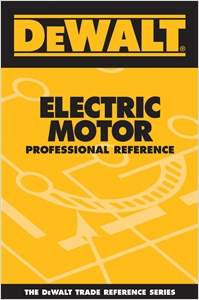 cover image - DEWALT® Electric Motor Professional Reference