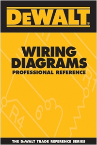 cover image - DEWALT® Wiring Diagrams Professional Reference