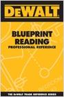 cover image - DEWALT® Blueprint Reading Professional Reference