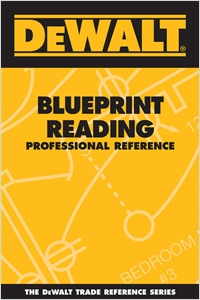 cover image - DEWALT® Blueprint Reading Professional Reference