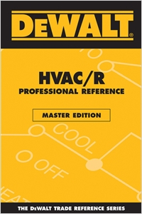 cover image - DEWALT® HVAC/R Professional Reference Master Edition