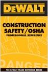 cover image - DEWALT® Construction Safety/OSHA Professional Reference