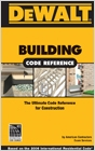 cover image - DEWALT® Building Code Reference, Based on the 2006 International Residential Code