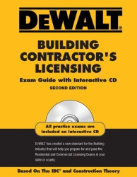 cover image - DEWALT® Building Contractor's Licensing Exam Guide with Interactive CD-ROM, Based on the IBC and Construction Theory