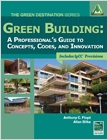 cover image - Green Building, A Professional's Guide to Concepts, Codes and Innovation
