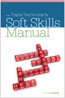 cover image - The Trade Technician's Soft Skills Manual