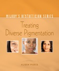cover image - Milady's Aesthetician Series: Treating Diverse Pigmentation