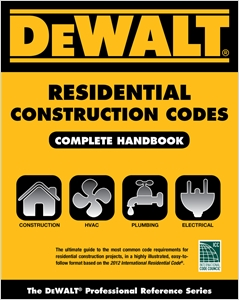 cover image - DEWALT® Residential Construction Codes, Complete Handbook