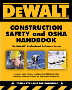 cover image - DEWALT® Construction Safety and OSHA Handbook