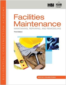 cover image - Residential Construction Academy, Facilities Maintenance: Maintaining, Repairing, and Remodeling