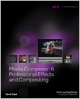 cover image - Media Composer 6, Professional Effects and Compositing