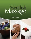 cover image - The Visual Guide to Swedish Massage, Spiral bound Version