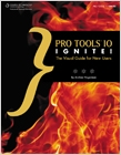 cover image - Pro Tools 10 Ignite!, The Visual Guide for New Users