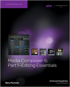 cover image - Media Composer 6, Part 1 - Editing Essentials