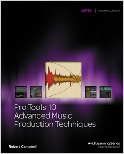 cover image - Pro Tools 10 Advanced Music Production Techniques