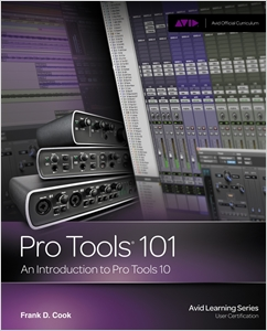 cover image - Pro Tools 101, An Introduction to Pro Tools 10