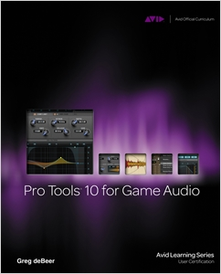 cover image - Pro Tools 10 for Game Audio