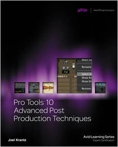 cover image - Pro Tools 10 Advanced Post Production Techniques