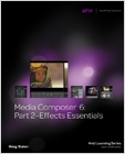 cover image - Media Composer 6, Part 2 Effects Essentials