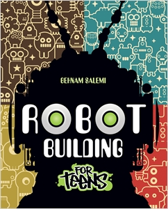 cover image - Robot Building for Teens