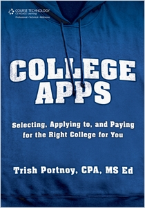 cover image - College Apps, Selecting, Applying to, and Paying for the Right College for You