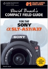cover image - David Busch's Compact Field Guide for the Sony Alpha SLT-A57/A37