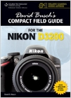 cover image - David Busch's Compact Field Guide for the Nikon D3200