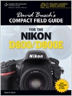 cover image - David Busch's Compact Field Guide for the Nikon D800/D800E