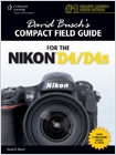 cover image - David Busch's Compact Field Guide for the Nikon D4/D4S