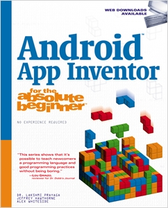 cover image - Android App Inventor for the Absolute Beginner