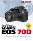 cover image - David Busch's Canon EOS 70D Guide to Digital SLR Photography