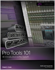 cover image - Pro Tools 101, An Introduction to Pro Tools 11 (with DVD)