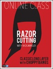 cover image - Razor Cutting with Nick Arrojo: Classic Long Layer with Choppy Bangs Online Class