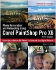cover image - Photo Restoration and Retouching Using Corel PaintShop Pro X6 eBook