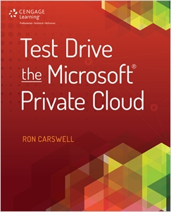cover image - Test Drive the Microsoft Private Cloud