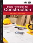 cover image - Residential Construction Academy, Basic Principles for Construction