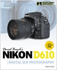 cover image - David Busch's Nikon D610 Guide to Digital SLR Photography