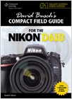cover image - David Busch's Compact Field Guide for the Nikon D610