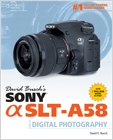 cover image - David Busch's Sony Alpha SLT-A58 Guide to Digital Photography