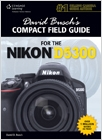 cover image - David Busch's Compact Field Guide for the Nikon D5300