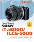 cover image - David Busch's Sony Alpha a5000/ILCE-5000 Guide to Digital Photography