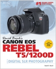 cover image - David Busch's Canon EOS Rebel T5/1200D Guide to Digital SLR Photography