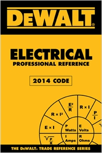 cover image - DEWALT® Electrical Professional Reference, 2014 Edition