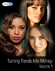 cover image - Turning Trends Into Money: Volume I Video Package