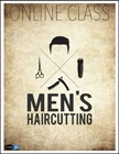 cover image - Men's Haircutting Online Class