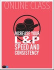 cover image - Increase Your L & P Speed and Consistency