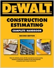 cover image - DEWALT® Construction Estimating Complete Handbook, Excel Estimating Included