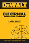 cover image - DEWALT® Electrical Professional Reference - 2017 NEC