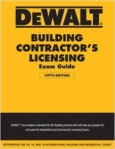 cover image - DEWALT® Building Contractor's Licensing Exam Guide, Based on the 2018 IRC & IBC