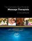 cover image - The Complete Spa Book for Massage Therapists